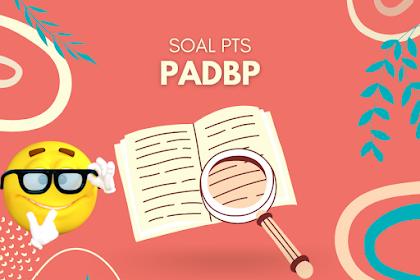SOAL PTS PAI (PAdBP) kelas 3 Semester 1Tahun ajaran 2021/2022 Latihan