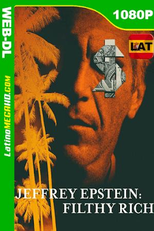 Jeffrey Epstein: Asquerosamente Rico (2020) Miniserie Latino HD WEB-DL 1080P - 2020