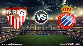 مشاهدة مباراة اشبيلية واسبانيول Rcd Espanyol Vs Sevilla Fc بث مباشر بتاريخ 20-01-2018 الدوري الاسباني