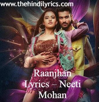 Raanjhan Lyrics – Neeti Mohan