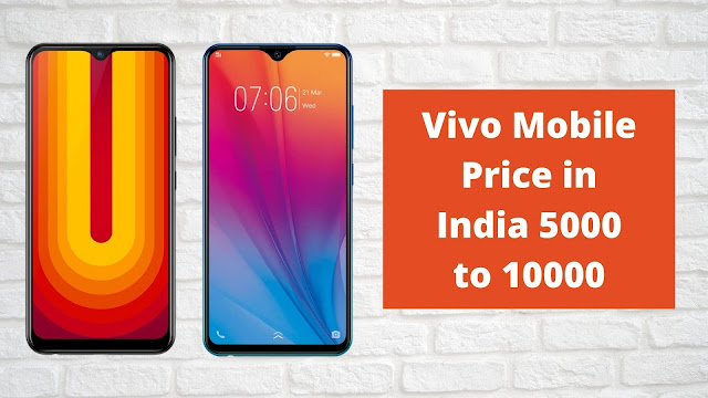 Vivo Mobile Price in India 5000 to 10000