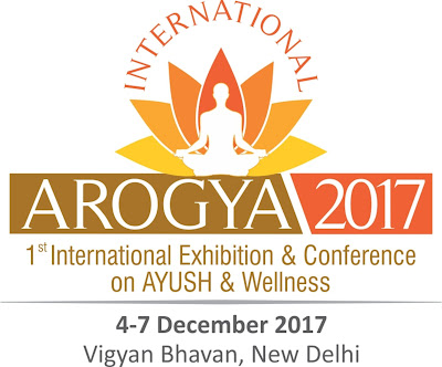 Spotlight : First International Exhibition And Conference On AYUSH And Wellness Sector- AROGYA 2017