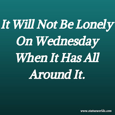 Wednesday Wishes,Captions,Status And Quotes