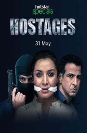 Hostages S01 Complete 2019 Hindi 720p Full Show Download