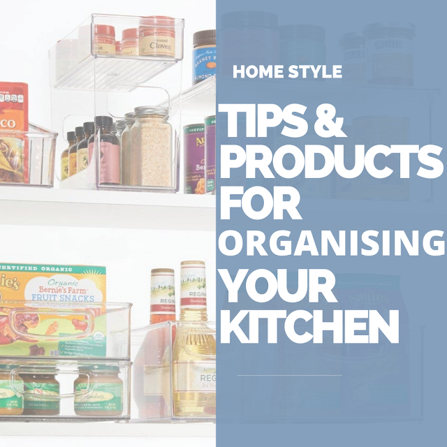 ORGANISING YOUR KITCHEN TIPS HACKS