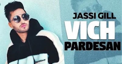 Vich Pardesan Lyrics   Jassie Gill