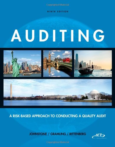Auditing  A Risk-Based Approach to Conducting a Quality Audit (with ACL CD-ROM) by Karla Johnstone and Audrey Gramling