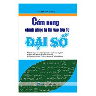 Cẩm Nang Chinh Phục Kì Thi Vào Lớp 10 Đại Số ebook PDF-EPUB-AWZ3-PRC-MOBI