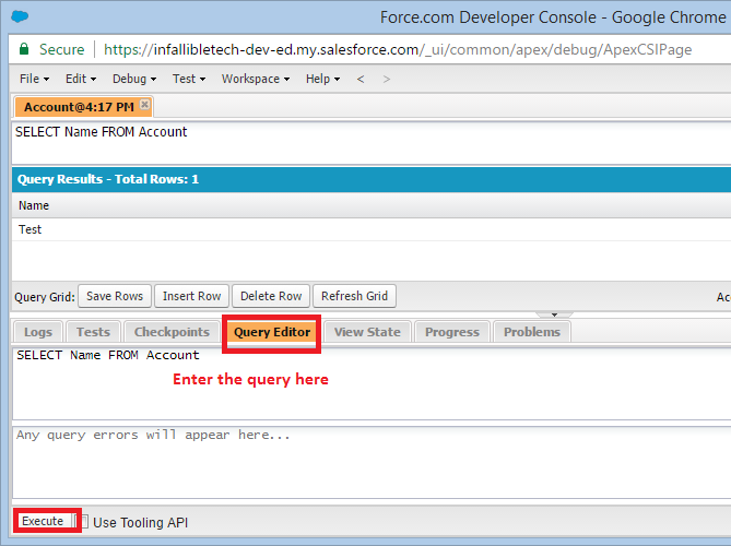 Infallible Techie: How to execute SOQL query in Developer