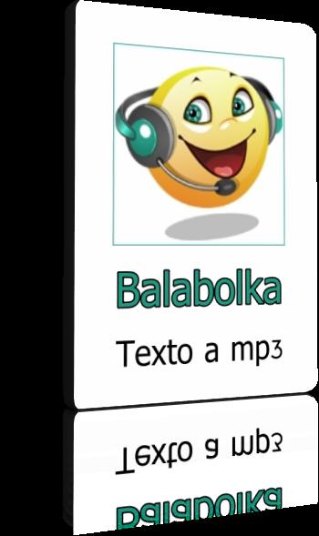 Balabolka 2.15.0.749 Portable - Convertir cualquier archivo de texto a audio en mp3 y más formatos