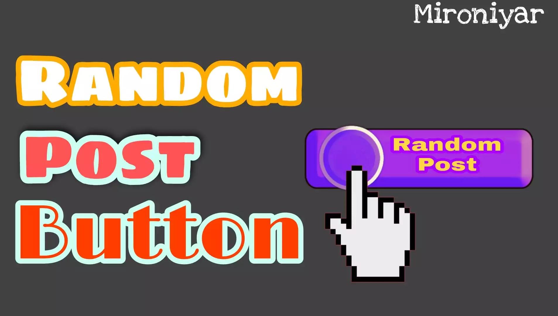 How to Add Random Post Button Widget in Blogger Website