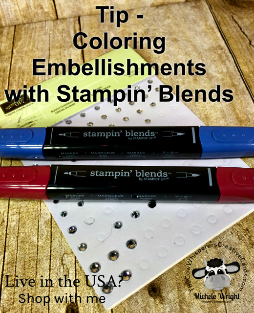 Tip, Coloring Embellishments, Rhinestones, Stampin' Blends