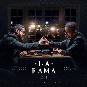 Don Miguelo ft Lapiz Conciente - La Fama 21