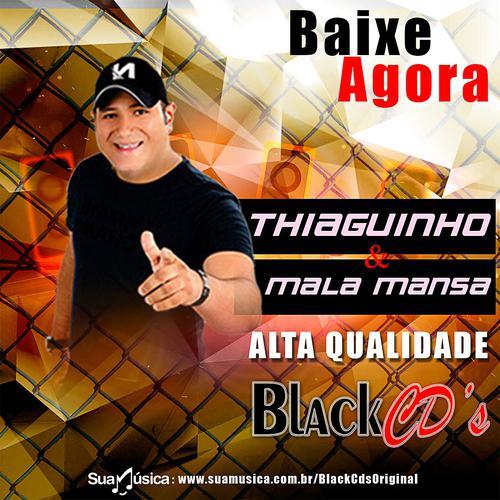 Thiaguinho e Mala Mansa - Novembro - 2019 - Alta Qualidade Black CDs