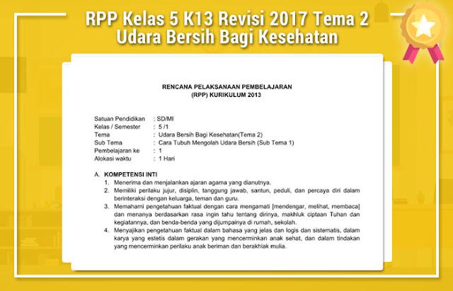 RPP Kelas 5 K13 Revisi 2017 Tema 2 Udara Bersih Bagi Kesehatan