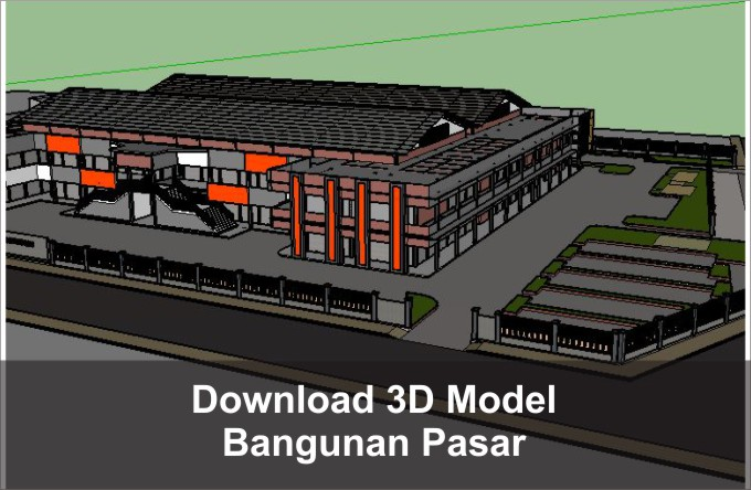 Download 3D Bangunan Pasar