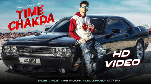 TIME CHAKDA LYRICS – KAMBI