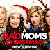 A Bad Moms Christmas 2017 Full HD 720p Dual Audio DowNLoaD