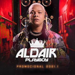 Aldair Playboy - Promocional - 2021.1