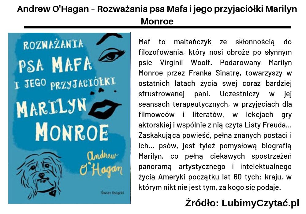 Andrew O'Hagan – Rozważania psa Mafa i jego przyjaciółki Marilyn Monroe, Cykl książkowy, Marzenie Literackie