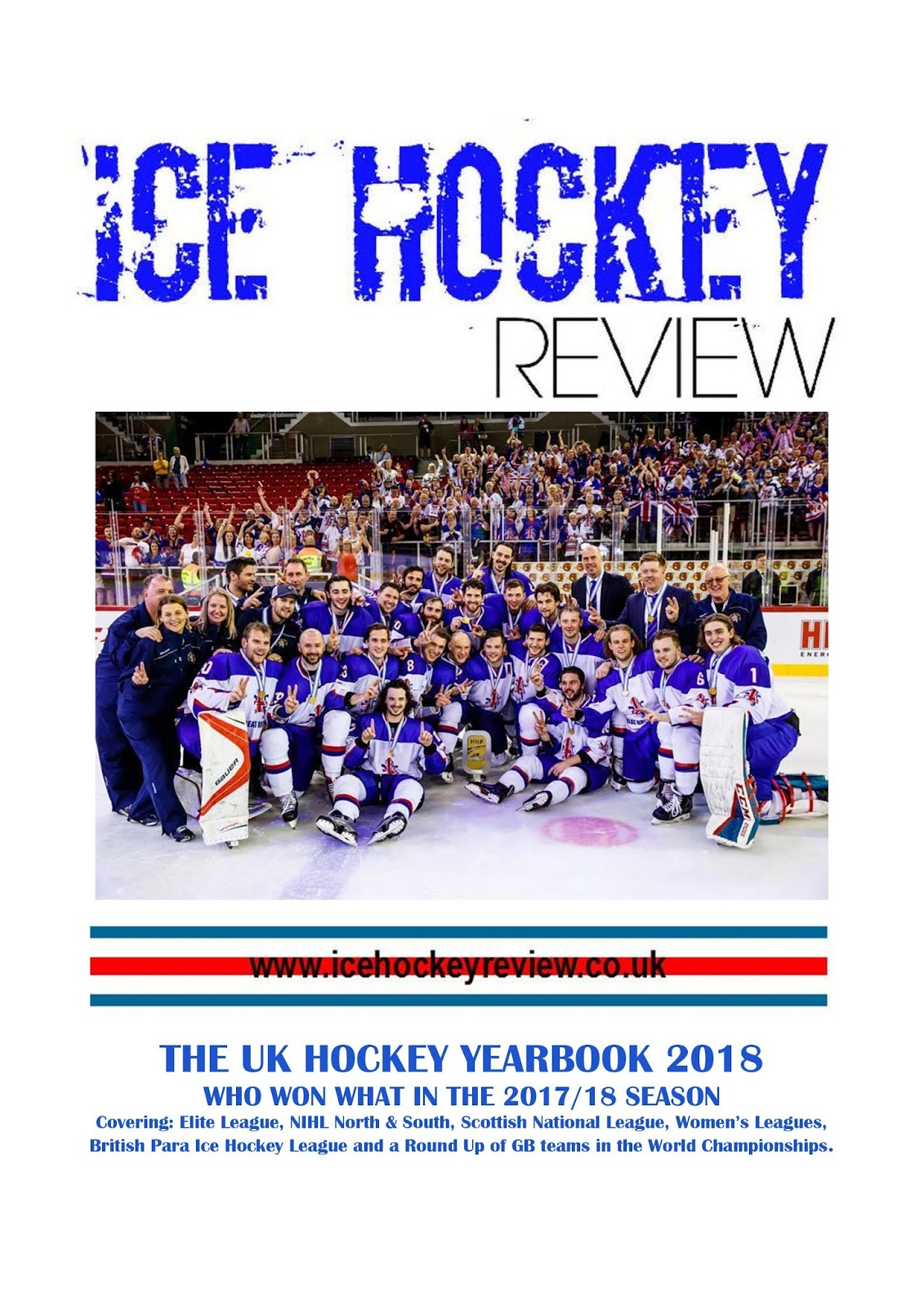 Ice Hockey Review 2018 Uk Hockey Yearbook Now Available By Mail Order