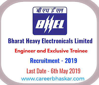 BHEL - Engineer and Executive Trainee Recruitment 2019, engineer and executive trainee recruitment 2019, bhel vacancy for diploma holder, bhel recruitment 2019 for iti, bhel recruitment 2019 for diploma, bhel recruitment 2019 for engineers without gate, bhel recruitment 2019-20 for engineers without gate, bhel iti jobs, bhel recruitment 2019 apprentice, bhel recruitment 2019, Career Bbaskar, Bhaskar Career, careerbhaskar, bhaskarcareer.