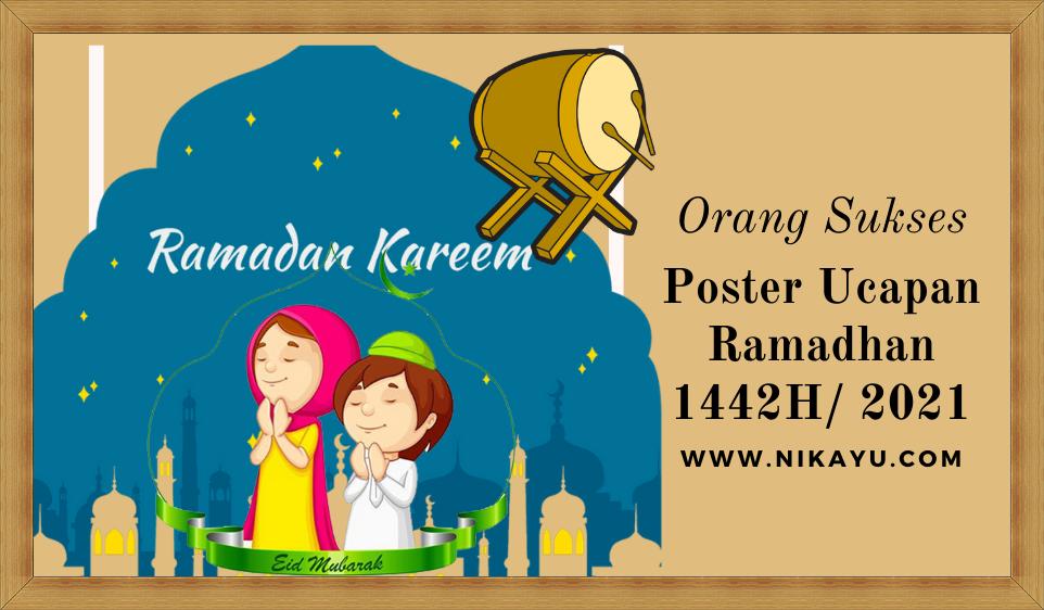 Desain Poster Kata Ucapan Ramadhan 1442 H/2021 | Twibbon Gambar