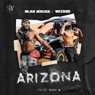 (Video) Blaq jersey X Wizkid_Arizona 1 317