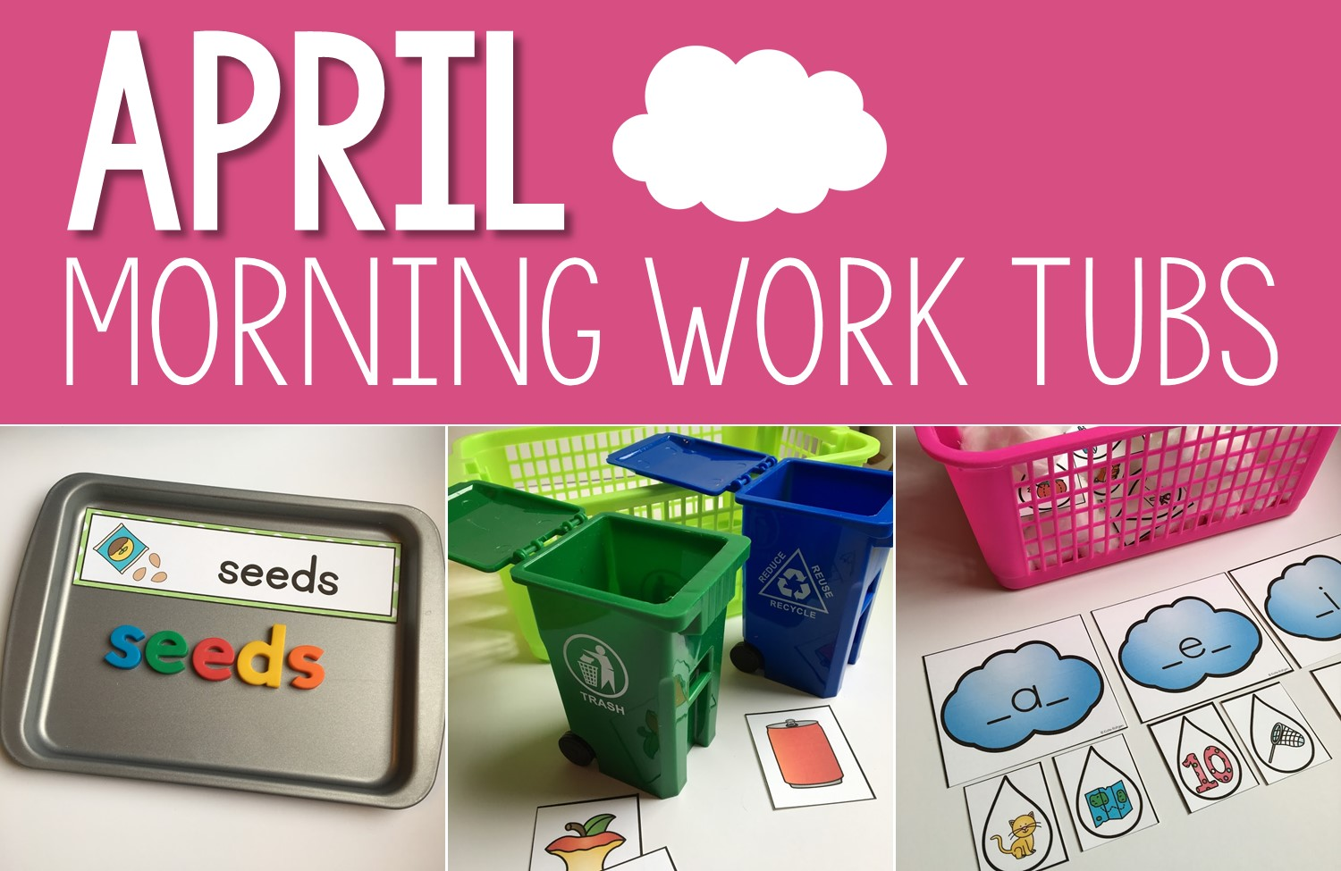 April Morning Work Tubs - Resources by Mrs. Roltgen