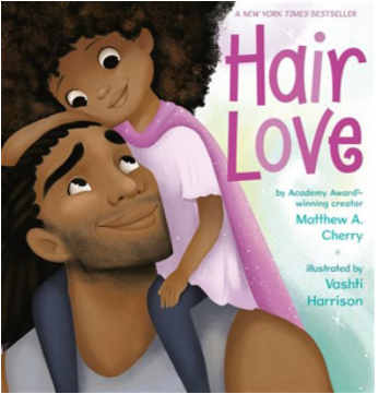 Hair Love by Matthew A. Cherry and illustrated by Vashti Harrison