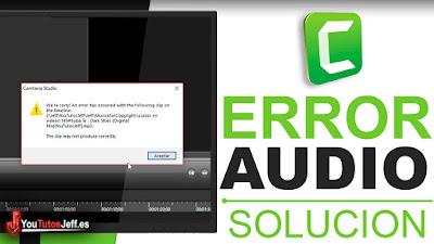 Error al Importar Audio en Camtasia Studio - Solución