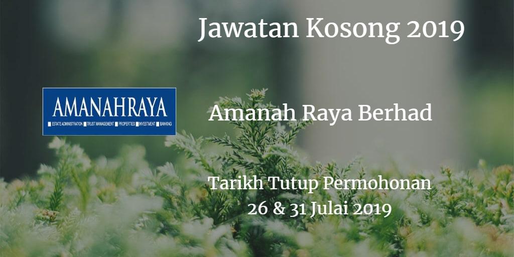 Jawatan Kosong Amanah Raya Berhad 26 & 31 Julai 2019