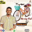 Music : Melchy Wesh _ Be My Val