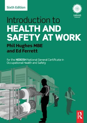 Introduction to health and safety at work 6th edition by Phil Hughes MBE and Ed Ferrett