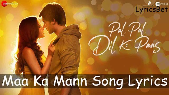 Maa Ka Mann Lyrics