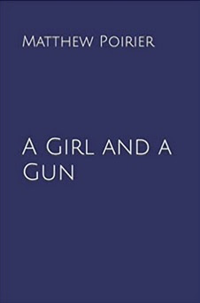 A Girl and a Gun, now available on Amazon