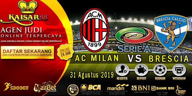Prediksi Bola Terpercaya Liga Italia AC Milan vs Brescia 31 Agustus 2019