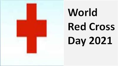 World red cross day 2021 (विश्व रेड क्रॉस दिवस 2021)