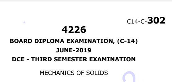 Diploma Mechanics of Solids Previous Question Paper c14 June 2019