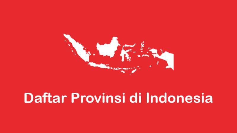 daftar 34 provinsi di indonesia