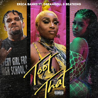 Erica Banks Feat. DreamDoll & BeatKing - Toot That (Remix)