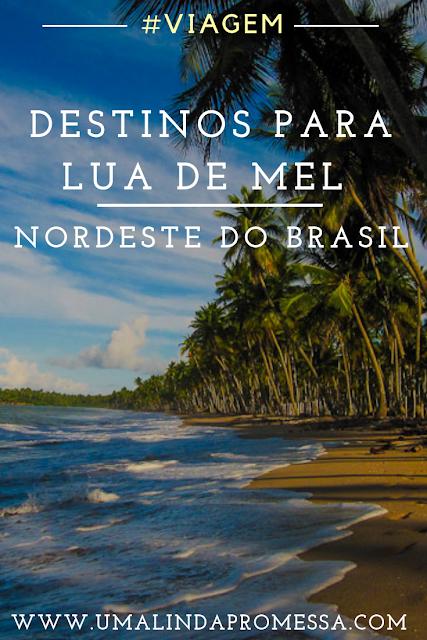 Destinos para Lua de mel - Nordeste do Brasil