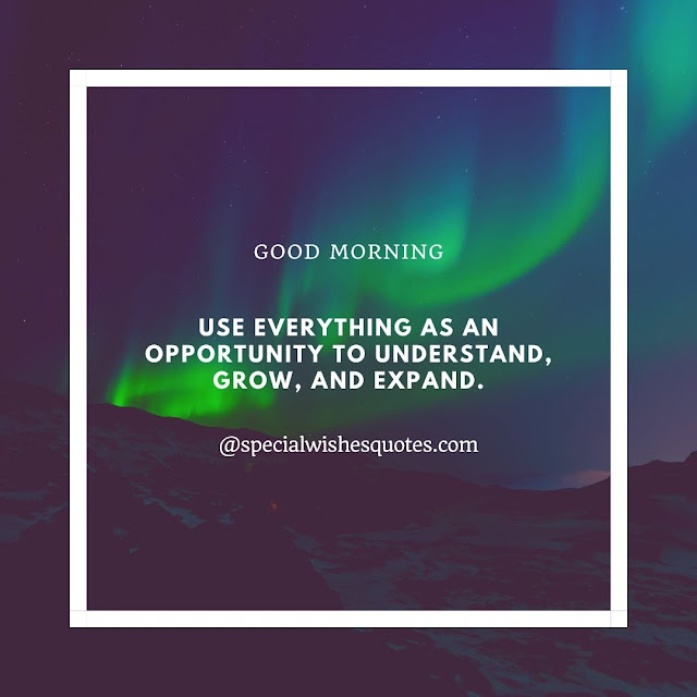 Best quotes For good morning