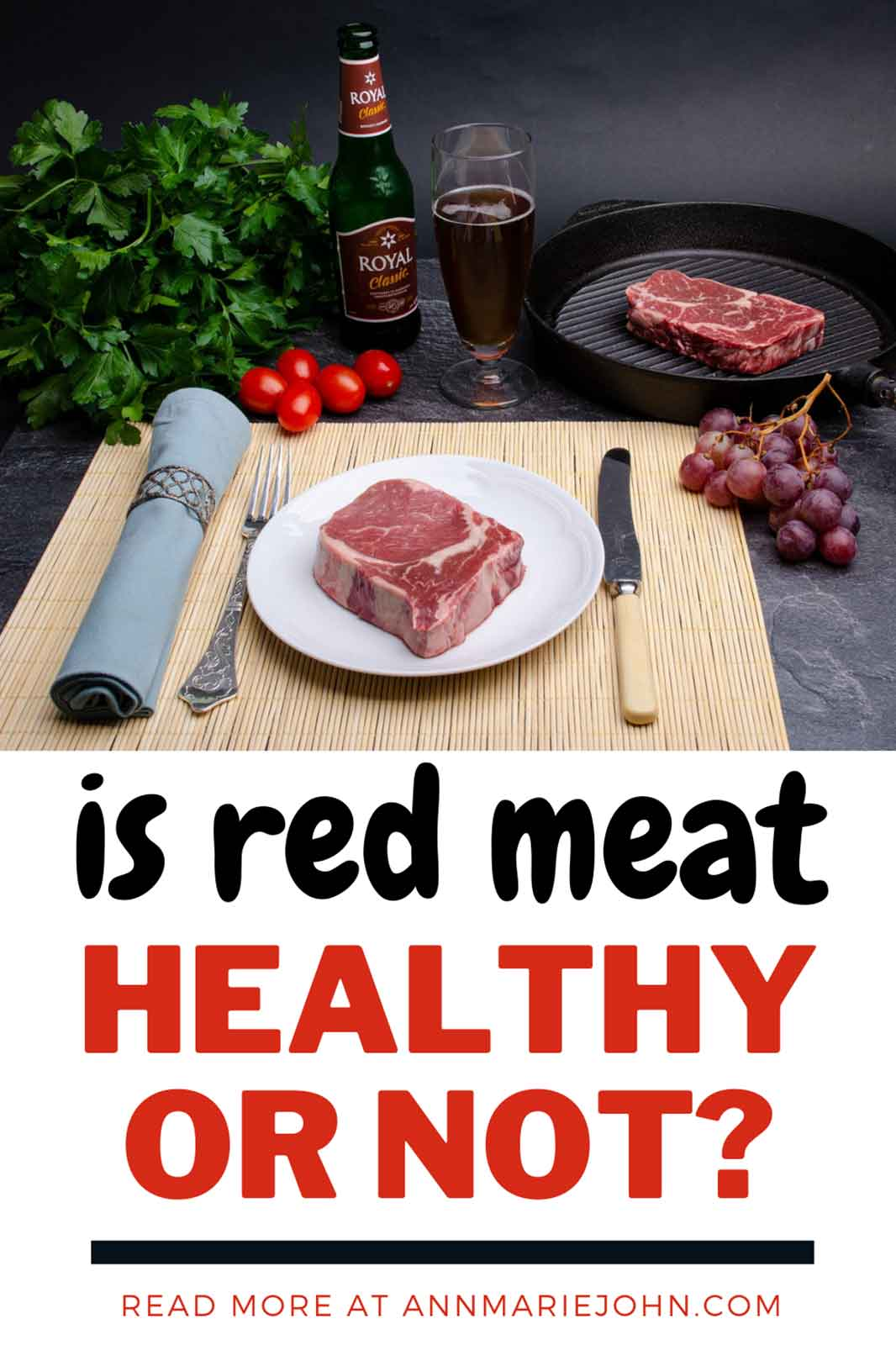 The Final Verdict on Red Meat: Healthy or Not
