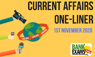Current Affairs One-Liner: 1st November 2020