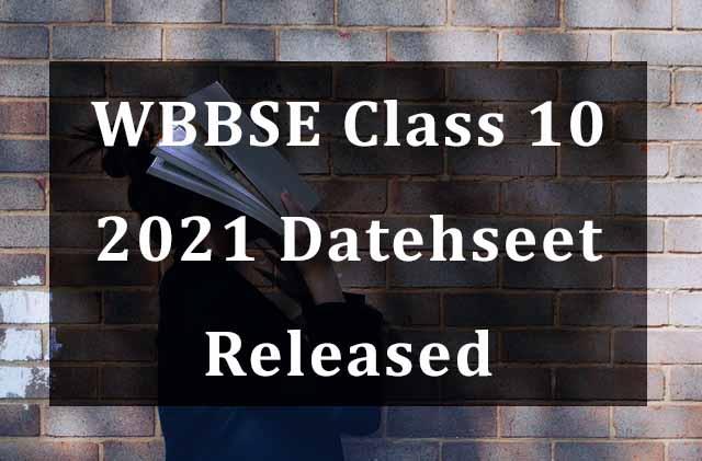 WB Board (WBBSE) Class 10 2021 Datehseet Released