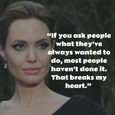 Best  Inspirational Angelina Jolie
