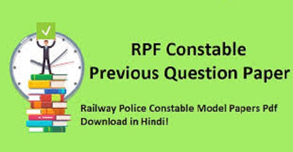 RPF Constable Question Papers & Answers