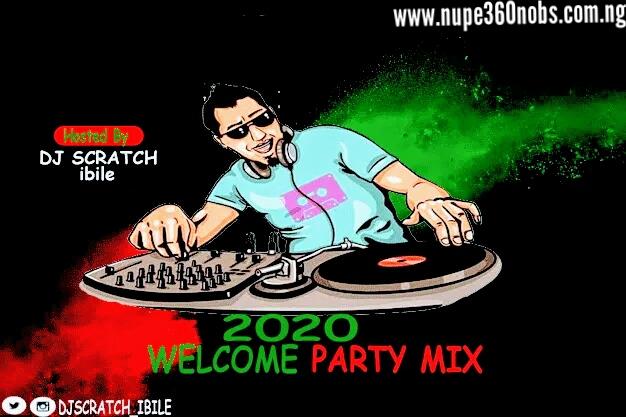 Mixtape: Dj Scratch ibile-2020 welcome party jam mix