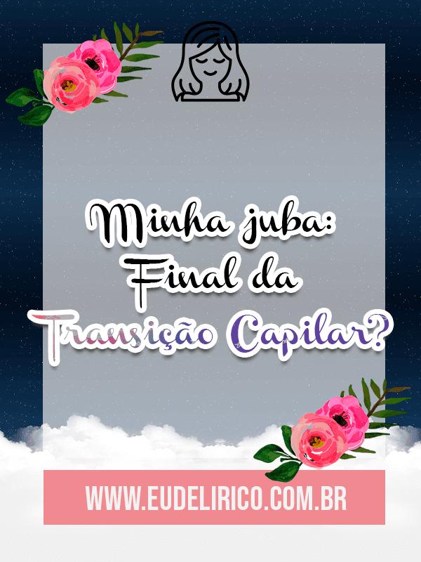 Minha juba: Final da Transição Capilar?